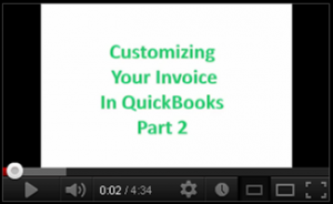 Customizing Your Invoice in QuickBooks Part 2