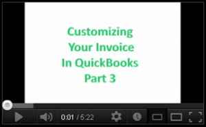 Customizing Your Invoice in QuickBooks Part 3 by Kathy Hahn